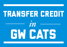 Transfer Credit in GW CATS